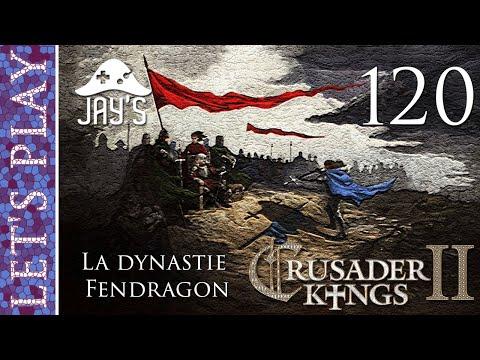 [FR] Crusader Kings 2 - La dynastie Fendragon - Épisode 120