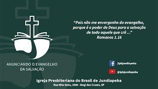 IPBJ - Culto vespertino: Mc 13.1-13 - 30/08/2020