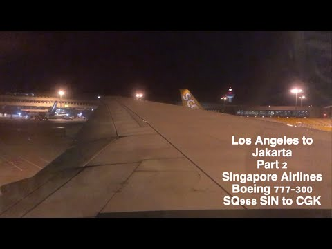 Los Angeles To Jakarta Part 2 Singapore Airlines 777-300 Economy Class Flight Report (SQ968 SIN-CGK)