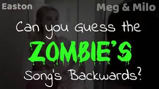 CAN YOU GUESS THE ZOMBIES SONG'S BACKWARDS? Find out if you are a true fan! | Meg & Milo