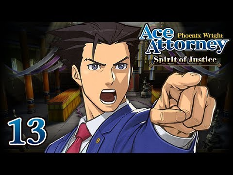 THE PURIFICATION - Let's Play - Phoenix Wright: Ace Attorney: Spirit of Justice - 13 - Playthrough