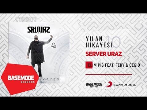 Server Uraz feat. Fery, Cegıd - Elim Pis | Official Audio
