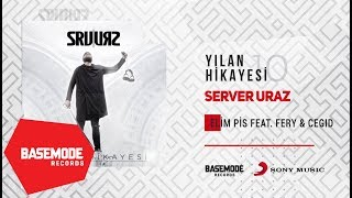 Server Uraz feat. Fery, Cegıd - Elim Pis | Official Audio