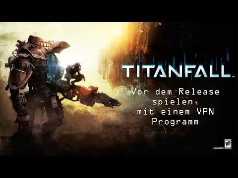 Titanfall Vor Release Spielen Mit VPN Tutorial YouTube - Minecraft uber vpn spielen
