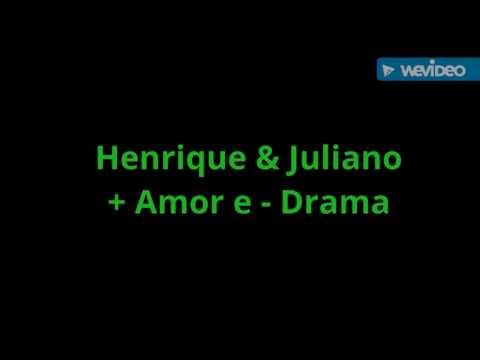 Henrique e Juliano - MAIS AMOR E MENOS DRAMA   inédita DVD