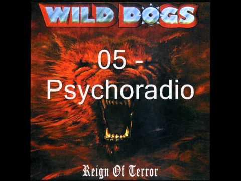 Wild Dogs - Reign of Terror -1987 Full Album-