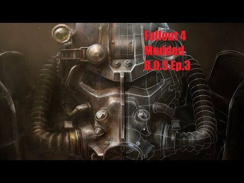 Fallout 4 Modded B.O.S Playthrough Ep 3 | Ad Victorium