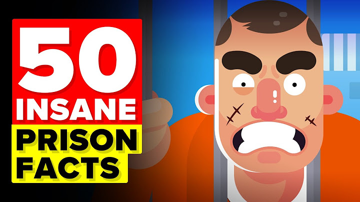 50 insane facts about prison you wouldnt believe
