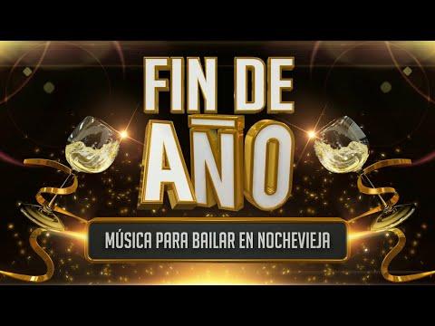 Fin de año 2017 - Música para bailar en Nochevieja