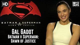 Gal Gadot Exclusive Interview - Batman vs. Superman: Dawn of Justice