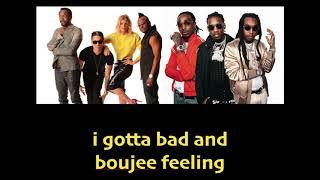 I Gotta Bad and Boujee Feeling Migos and Black Eyed Peas Mashup