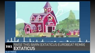 eXtaticus - Raise This Barn (eXtaticus Eurobeat Remix)