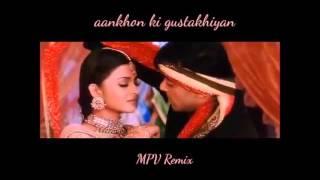Hum Dil De Chuke Sanam - Aankhon ki Gustakhiyan (MPV Remix)