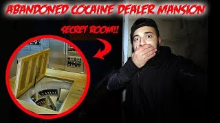 WE ALMOST GOT CAUGHT!! ABANDONED DRUG MANSION WITH A SECRET HIDING ROOM IN THE WALL