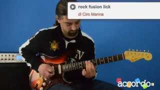 """Lezioni di chitarra """"Cm rock fusion lick"""" (Ciro Manna)"""