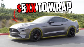 HOW MUCH IT COST TO WRAP MY 2019 MUSTANG GT AT HOME!