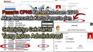 Download Video Cara Cek Nama Lulus Administrasi Dan Cetak Kartu peserta Ujian CPNS Kemenkumham 2018 MP3 3GP MP4