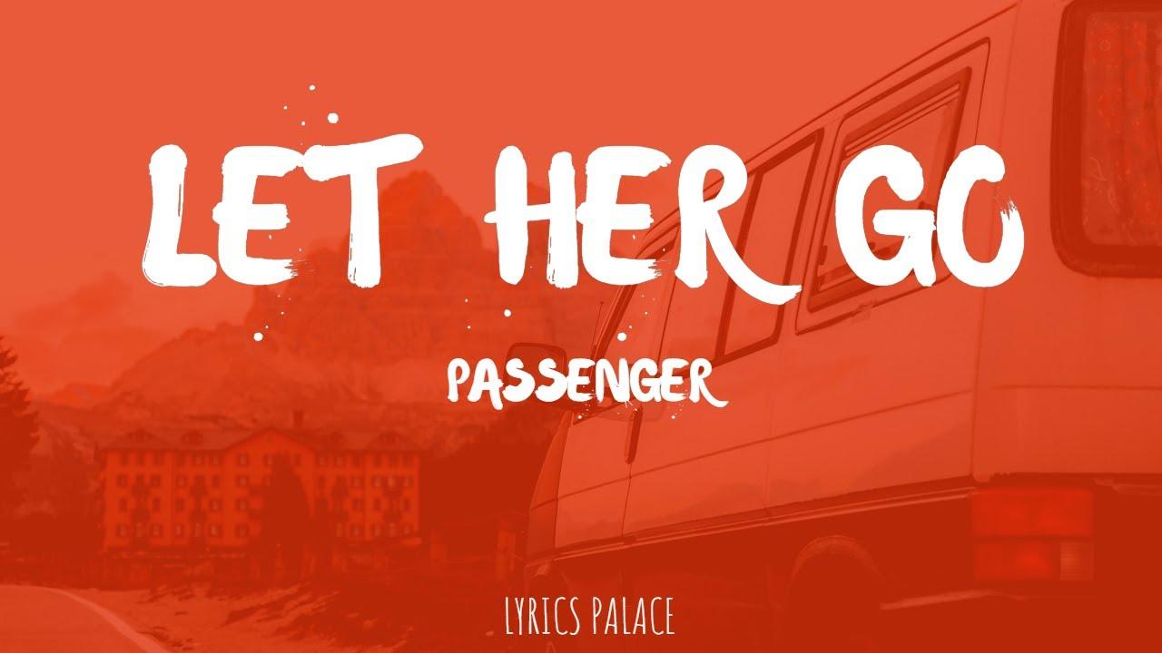 Passenger - Let Her Go (Lyrics)