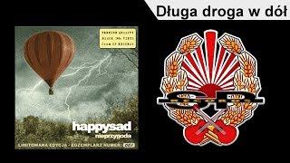 HAPPYSAD - Długa droga w dół [OFFICIAL AUDIO]