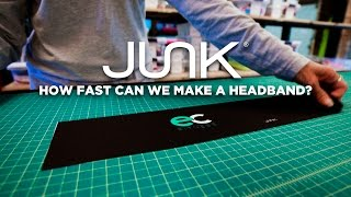 How fast can Junk Brands Make a Headband (With Evan Childs)