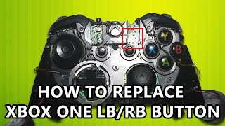 How to replace Xbox One LB / RB tact switch.