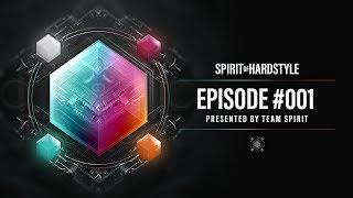 Video 001 | Spirit Of Hardstyle Podcast | Presented by Team Spirit download MP3, 3GP, MP4, WEBM, AVI, FLV Desember 2017