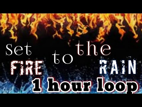 Download Adele - set fire to the rain - 1 hour version