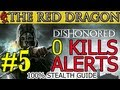Dishonored Mission 5 Lady Boyle s Last Party Clean Hands Ghost Shadow Guide No Kills