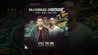 Скачать Kill The Buzz Hardwell Still The One Feat Max Collins Extended Mix