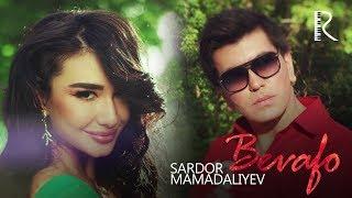 Sardor Mamadaliyev - Bevafo | Сардор Мамадалиев - Бевафо