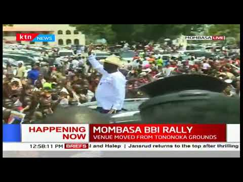 Raila Odinga's arrival during  #MOMBASA BBI RALLY