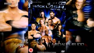 WWE Backlash 2007 Official Theme Song -