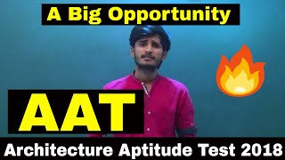 AAT 2018 || Architecture Aptitude Test || Complete Information || You Must know it before 11th JUNE.