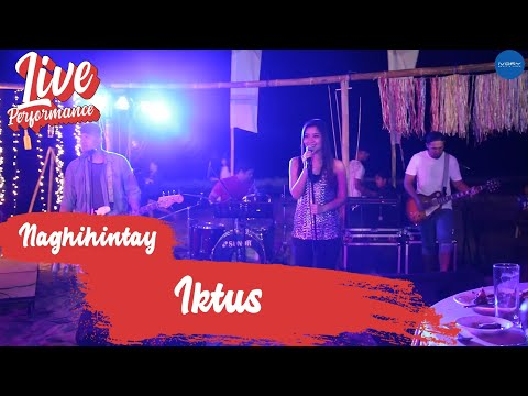Iktus | Naghihintay | Live at Kahuna Beach La Union