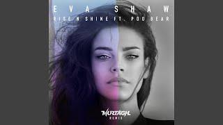 Play Rise N Shine - Murtagh Remix