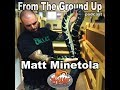 Matt Minetola of Philly Herpetoculture - From The Ground Up (Reptile Podcast)