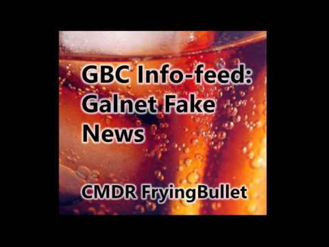 GBC info-feed - Galnet Fake News