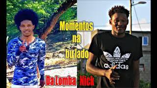 Baixar Dalomba feat Nick   👌  Momentos na bh lado