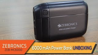 Zebronics ZEB-MC6000 6000mAh Power Bank Unboxing & In-Depth Review