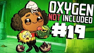 Smooth Hatchling Housing! - Ep. 19 - Oxygen Not Included Ranching Upgrade Mark II