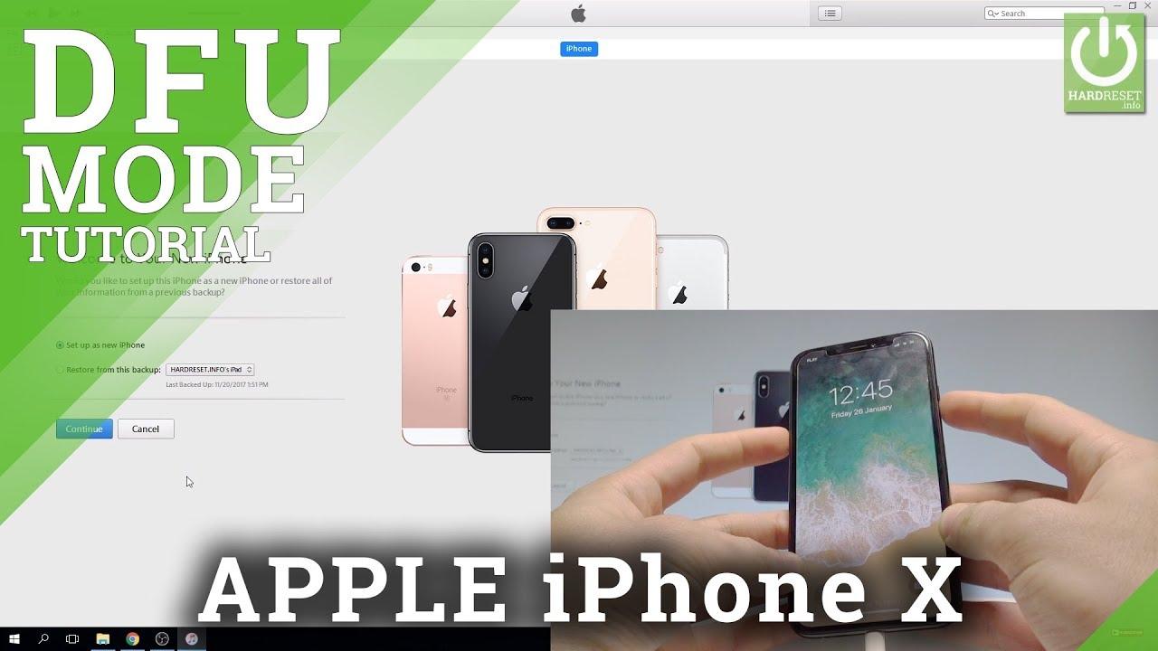 Dfu Mode In Iphone X Enter Quit Dfu Mode Youtube
