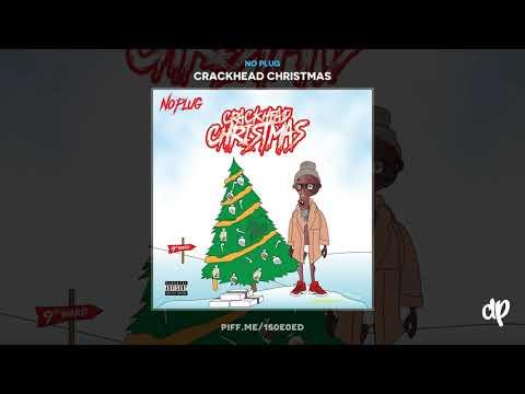 No Plug - Bricks On Me [Crackhead Christmas]