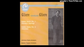 Reinhold Gliere : The Comedians, Suite from the ballet Op. 68 (1922 rev. 1930)