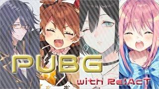 [LIVE] 【PUBG】Re:AcT PUBG コラボ【VTuber】