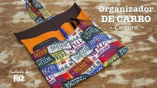 Organizador de carro – Costura (Gislaine Ferreira)