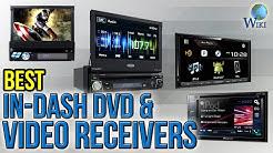 7 Best In-Dash DVD & Video Receivers 2017