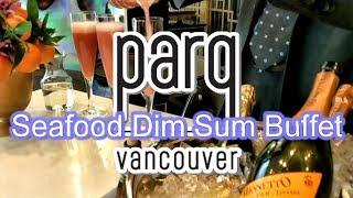 Seafood Dim Sum Buffet Vancouver (Parq 1886)