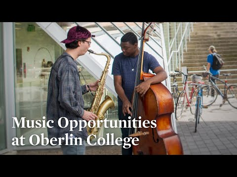 Music Opportunities At Oberlin College & Conservatory