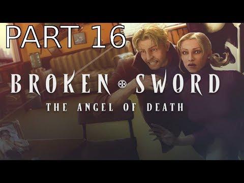 Broken Sword 4: The Angel of Death Walkthrough part 16 |