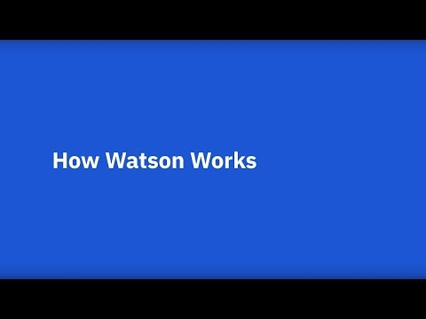 How does IBM Watson work?